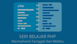 Fungsi-fungsi Operasi Tanggal dalam PHP