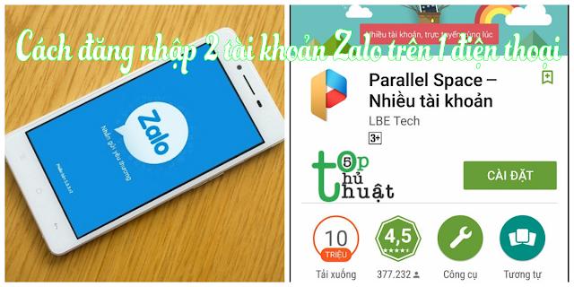 Thủ thuật đăng nhập 2 tài khoản Zalo trên 1 điện thoại