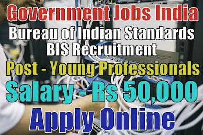 Bureau of Indian Standards BIS Recruitment 2018