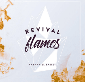 "JPEG: Nathaniel Bassey - ""Take The Stage"" (Album- Revival  Flame)"