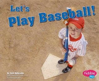 bookcover of LET'S PLAY BASEBALL!  (Sports and Activities)  by Terri DeGezelle