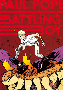 """Battling boy"" de Paul Pope, edita DeBolsillo grupo Penguin Random House"