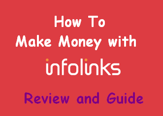 Make Money With Infolinks (In Text Ads)