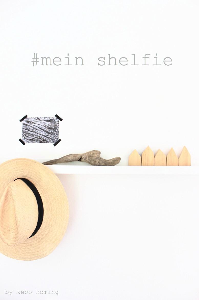 #meinshelfie das Blogevent/Linkparty jeden 1. des Monats auf dem Südtiroler Food- und Lifestyleblog kebo homing, Sommer, Dekoration, Urlaubsdeko, Holzhäuschen, Strohhut, Treibholz, skandinavisches Design, Interior, House Doctor, Styling, Photography
