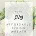 DIY affordable spring wreath