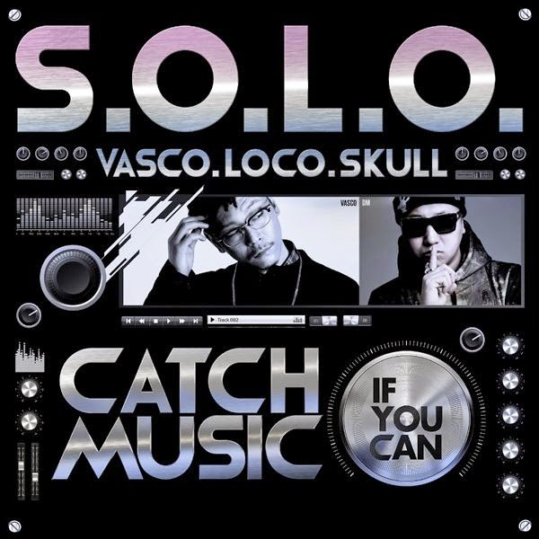 [Single] Vasco, LOCO, SKULL – Catch Music If You Can