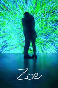 ZOE (2018) Movie (English) 720p WEB-DL