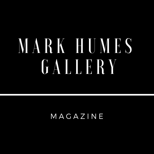 Mark Humes Gallery Magazine