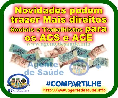 Novidades podem trazer Mais direitos Sociais e Trabalhistas para os ACS e ACE 1