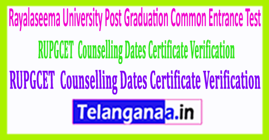 RU Rayalaseema University PGCET 2018 Counselling Dates Certificate Verification