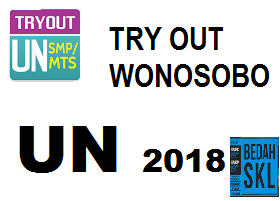 Soal Try Out UN wonosobo 2018