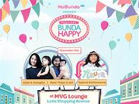 Festival Bunda Happy Digelar 13-15 Oktober 2017