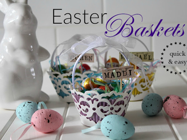Free Tutorial- Easter Baskets (Quick and Easy)