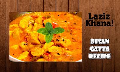 बेसन के गट्टे की सब्जी बनाने की विधि - Besan Gatta Recipe in Hindi