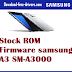 Stock ROM Firmware samsung  A3 SM-A3000