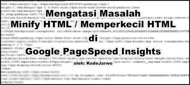 Cara Mengatasi Minify HTML di PageSpeed Insights