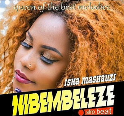 Download Audio | Isha Mashauzi - Nibembeleze