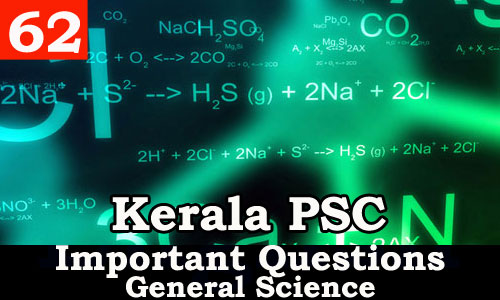 Important and Expected General Science Questions - 62