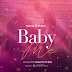 AUDIO | Nandy x Skales - Baby Me | Download