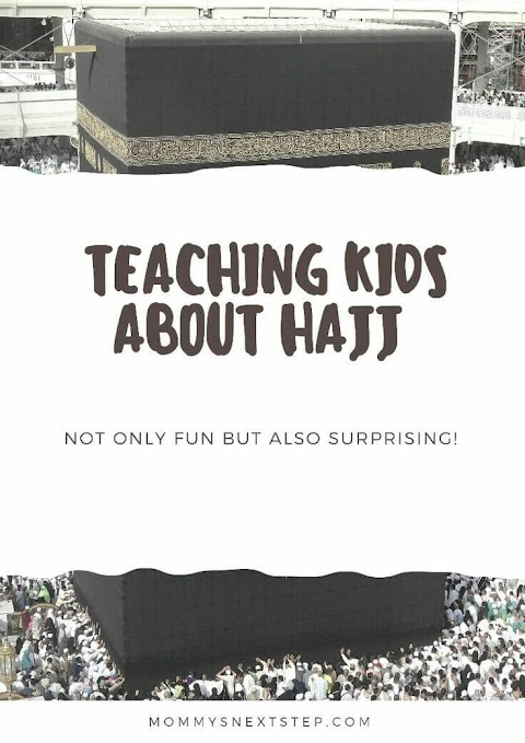 Teaching Kids About Hajj, Not Only Fun But Also Surprising!