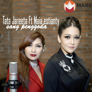 Download Lagu Sang Penggoda Mp3 Tata Janeta Ft Maia Estianty Terbaru