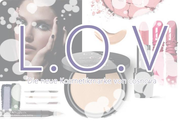 L.O.V - die neue Kosmetikmarke von cosnova