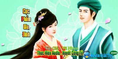 Truyen audio Cuc Pham Gia Dinh