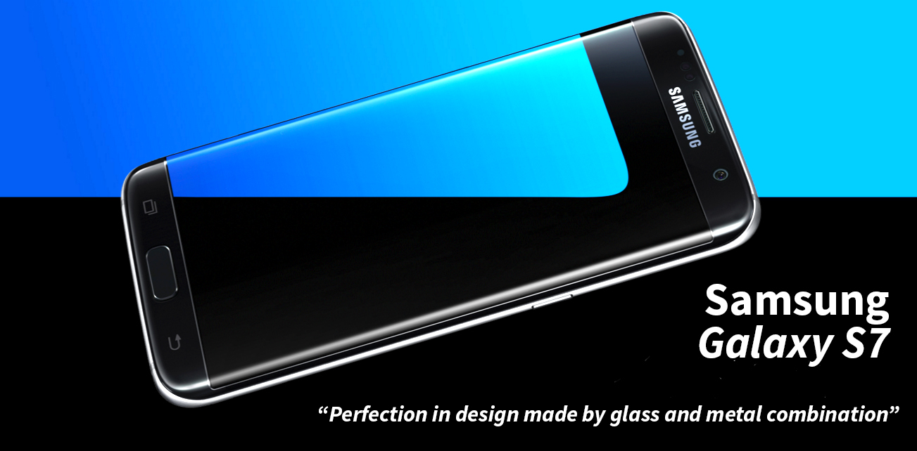 samsung galaxy s7 and s7 edge perfection in design