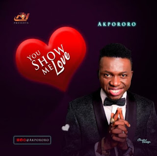 [Music] Download Akpororo - You show me love