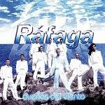 Ráfaga - DUEÑOS DEL VIENTO 2006 Disco Completo