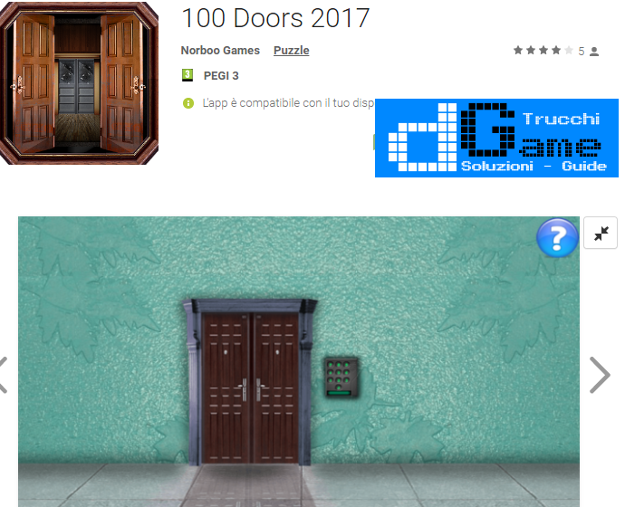 Soluzioni 100 Doors 2017  di tutti i livelli | Walkthrough guide