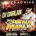 CD AO VIVO DJ DARLAN CAPOEIRA GRANDE MA 14 12 2018