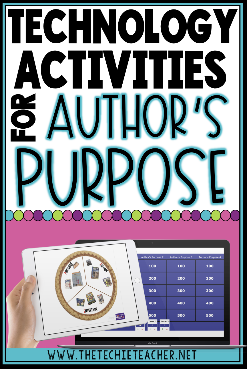Digital Activities for teaching author's purpose: If you have access to iPads, Chromebooks, laptops or computers and teach author's purpose, then check out this post for some technology activities.