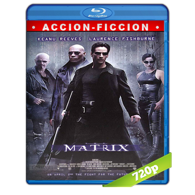 Matrix (1999) BRRip 720p Audio Trial Latino-Castellano-Ingles 5.1