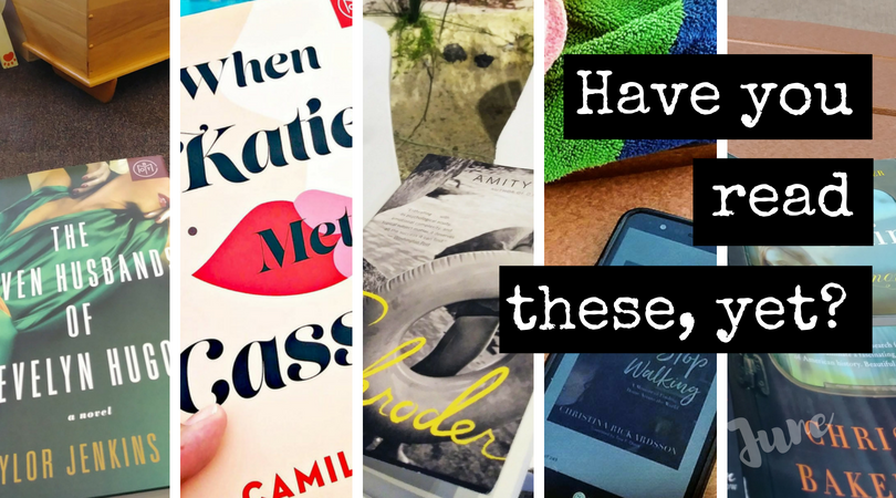 Have You Read These, Yet? 5 Books I Read Last Month (June)