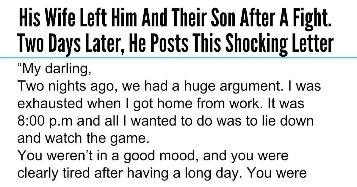 Beautiful Quotes: His Wife Left Him And Their Son After A