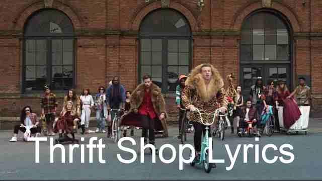 Thrift Shop Lyrics - Macklemore & Ryan Lewis   LyricsBowl