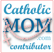 Catholicmom.com on the first Monday of every month