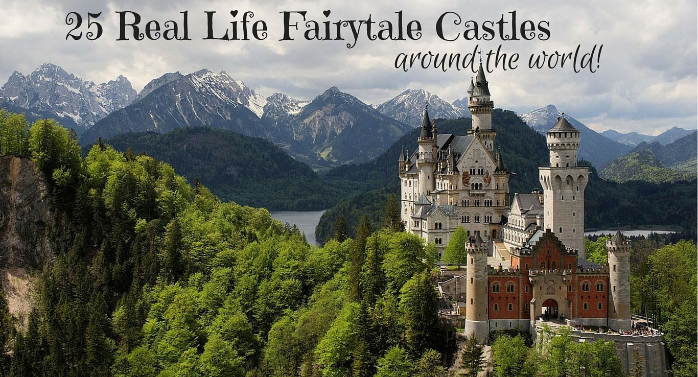 25 Real Life Fairytale Castles Around The World The