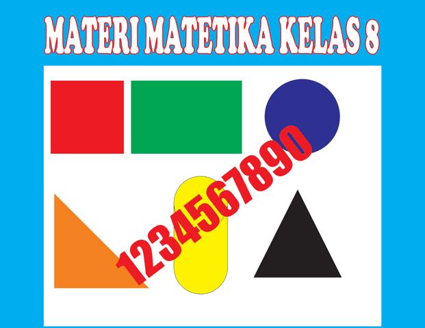 Materi Matematika Kelas 8 Semester 1/2 Lengkap