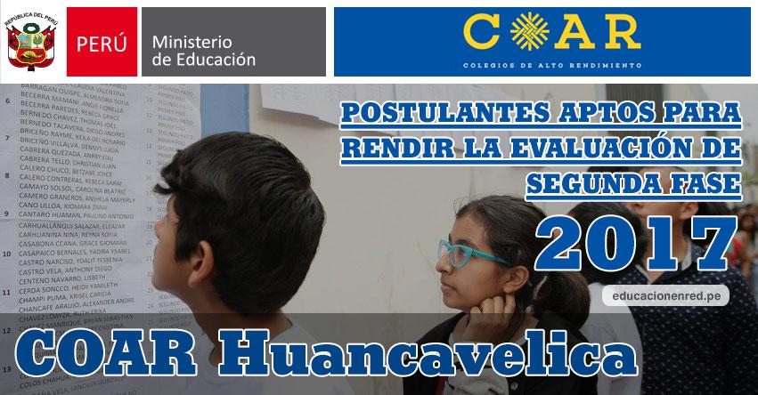 COAR Huancavelica: Resultados Examen Admisión Primera Fase 2017 (15 Febrero) Lista de Ingresantes que pasan a Segunda Fase - Colegios de Alto Rendimiento - MINEDU - www.drehuancavelica.gob.pe