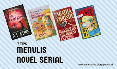 7 TIPS MENULIS NOVEL SERIAL