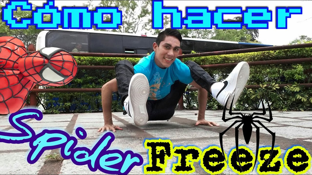 Como hacer Spider / How to Break Dance Spider Freeze
