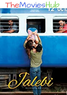 Jalebi (2018) Hindi Web-DL 1080p 720p 480p Download
