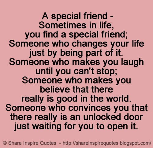 Special Friend Quote: Sometimes In Life, You Find A Special