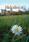Melodies at Eventide by Rex Lee