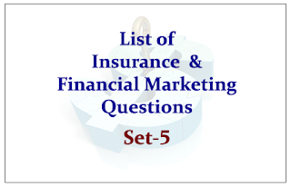 List of Insurance and Financial Awareness Questions for Upcoming Insurance Exams