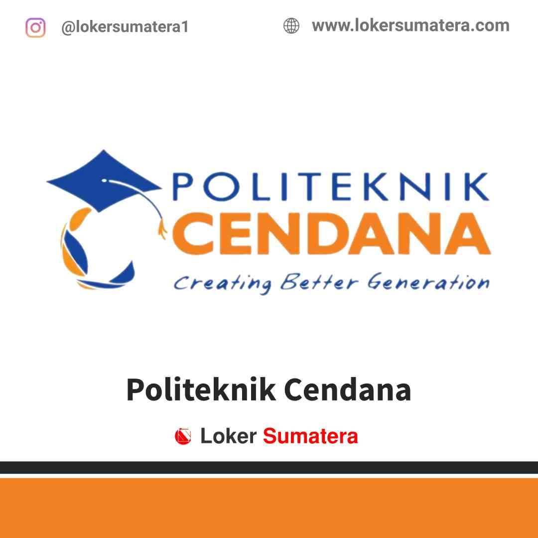 Lowongan Kerja Medan, Politeknik Cendana Juli 2021