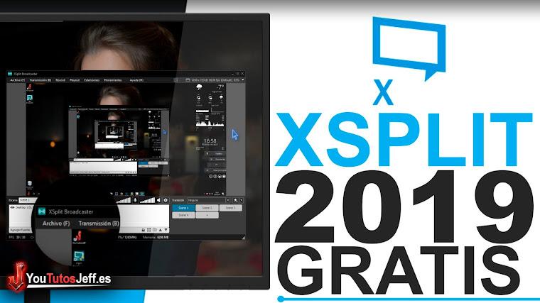 Como Descargar Xsplit Broadcaster Ultima Versión 2019 Español