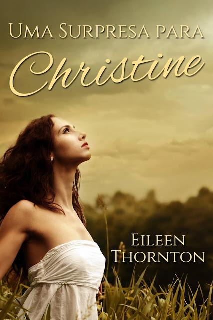 Uma Surpresa para Christine - Eileen Thornton